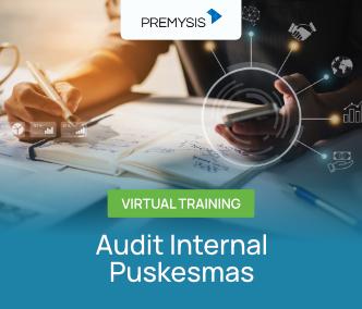 Audit Internal Puskesmas Virtual Training Batch 2 - 2021