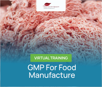 GMP For Food Manufacture Virtual Training Batch 2 - 2021