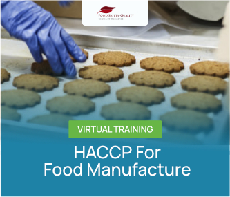 HACCP For Food Manufacture Virtual Training Batch 1 - 2021