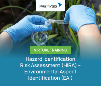 Hazard Identification Risk Assessment (HIRA) – Environmental Aspect Identification (EAI) Virtual Training Batch 3 - 2021