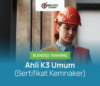 Blended Training Ahli K3 Umum Sertifikat Kemnaker Batch 2 - 2021