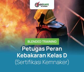 Blended Training Petugas Peran Kebakaran Kelas D (Sertifikasi Kemnaker) Batch 1 - 2021
