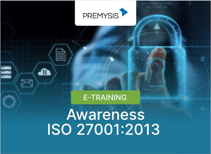 E-Training Awareness ISO 27001:2013