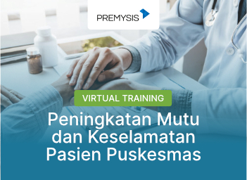 Peningkatan Mutu dan Keselamatan Pasien Puskesmas Virtual Training Batch 1 - 2021
