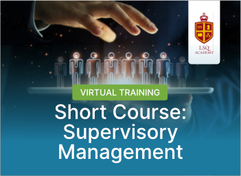 Short Course : Supervisory Management Virtual Training Batch 1 - 2021