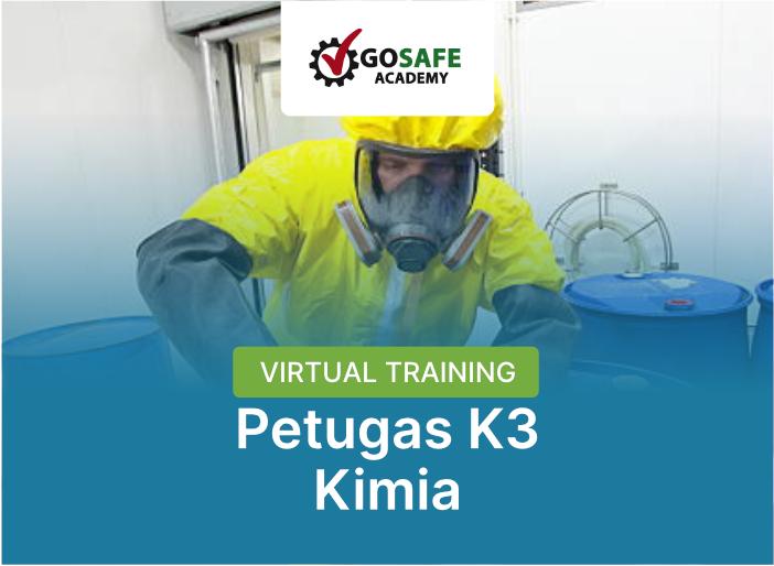 Virtual Training Petugas K3 Kimia Batch 3 - 2021