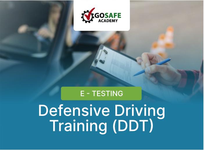 E-Testing Defensive Driving Training (DDT)